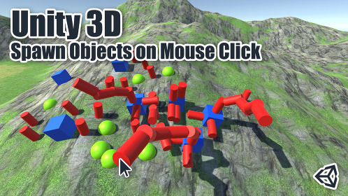 Unity 3D Spawn Objects on Mouse Click - Thumbnail