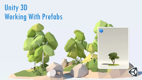 Unity 3D Working With Prefabs - Thumbnail