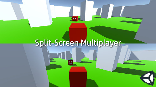 Easy Split-Screen Multiplayer in Unity 3D - Thumbnail