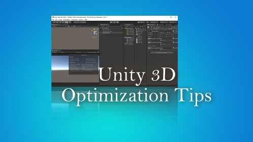 Unity 3D Optimization Tips - Thumbnail