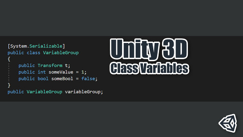 Class Variables: Introduction to Variables With Multiple Sub-Variables in Unity 3D - Thumbnail